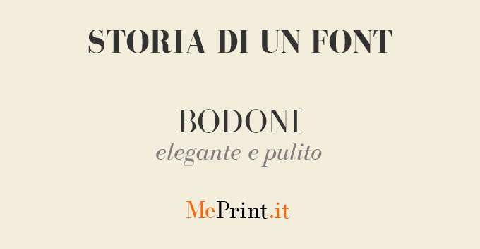 Storia Di Un Font: Storia E Curiosità Del Bodoni